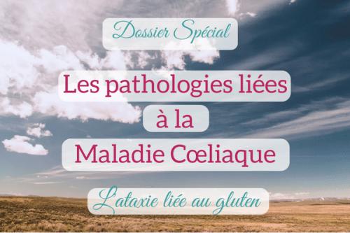 L'ataxie liée au gluten : maladies associées