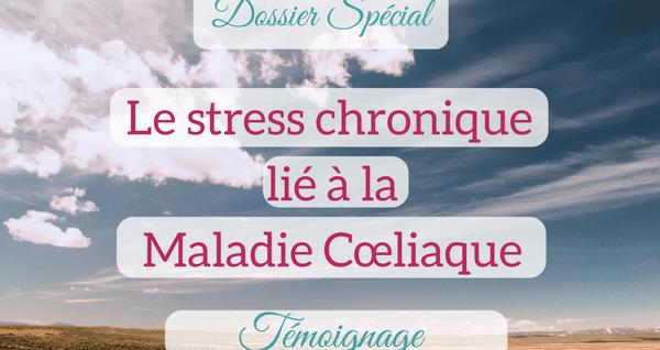 maladie coeliaque et stress chronique
