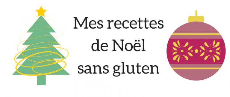 recettes sans gluten de Noël
