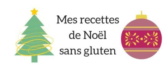 recettes noel sans gluten